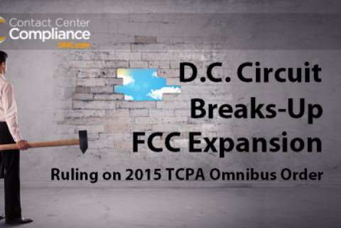 DC Circuit Ruling on 2015 TCPA Omnibus Order