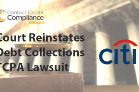 TCPA Debt Collections Lawsuit Reinstated Against Creditor