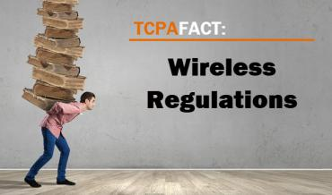 TCPA Wireless Regulations