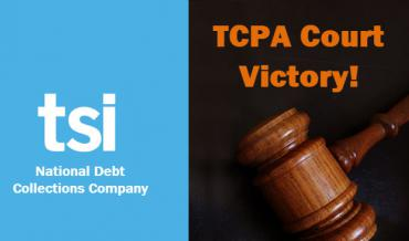 TSI Claims Court Victory in ATDS Debate