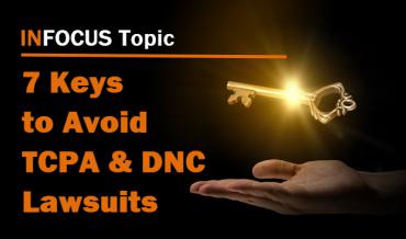 7 Keays to Avoid TCPA and DNC Lawsuits
