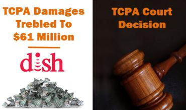 ish Network $61 Million TCPA Judgement