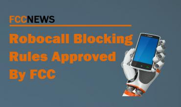 Robocall Blocking Rules Approved by FCC