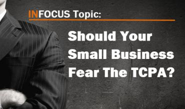 TCPA and Small Businesses Fears