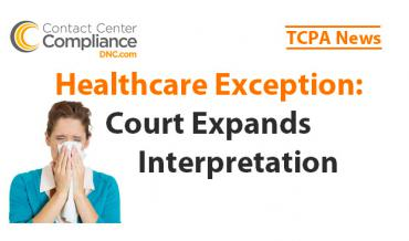 TCPA Healthcare Exception Tested in Court