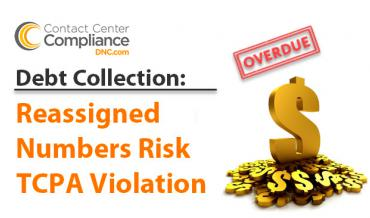 Debt Collection and the Reassigned Numbers Dilemma