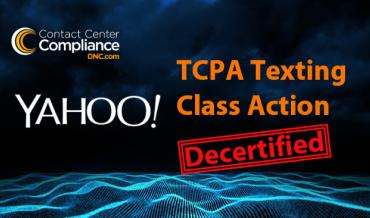 Yahoo TCPA Class Action Decertified