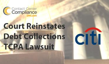 Citibank Debt Collections TCPA Lawsuit Reinstated