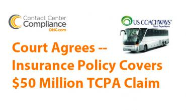 US Coachways Wins $50 Million TCPA Insurance Claim