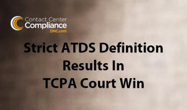 CBE Wins TCPA Lawsuit Based On Strict Definition of ATDS