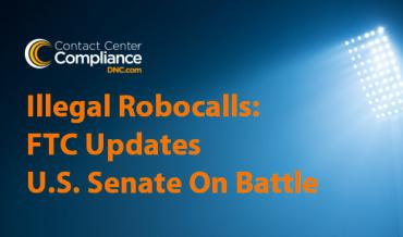 FTC Updates Senate On Illegal Robocalls Battle