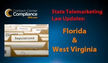 Florida and West Virginia Telemarketing Law Changes
