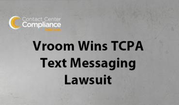 Vroom Wins TCPA Text Messaging Lawsuit