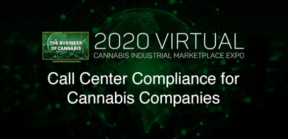 Call Center Compliance for Cannabis Companies